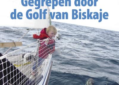 Reportage Varen – Gegrepen door de Golf van Biskaje